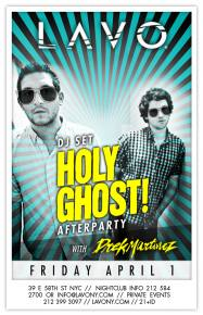 Holy Ghost! at LAVO (New York, NY) - April 1st