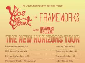 Vibe Street, Frameworks, Dreamers Delight announce NEW HORIZONS tour