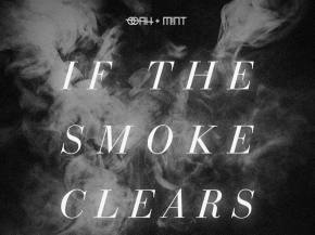 OOAH & M!NT come together for house banger 'If The Smoke Clears' Preview