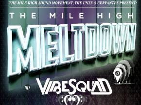 VibeSquaD, Unlimited Gravity headline MHSM Meltdown Aug 21 Denver, CO
