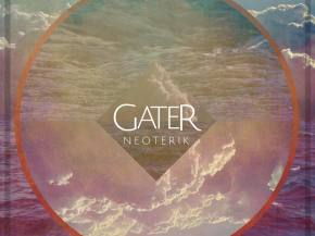 Gater reinvents livetronica with Neoterik EP out on Gravitas August 18