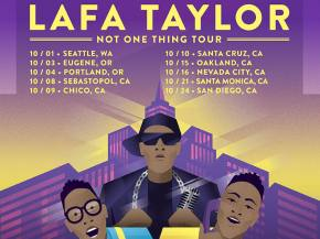 Lafa Taylor unveils 'Not One Thing' video, west coast fall tour dates