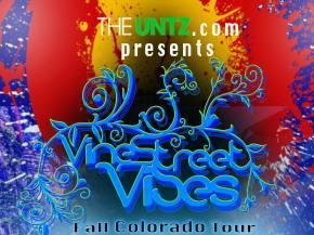 The Untz presents Vine Street Vibes Fall Colorado Tour