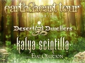 Desert Dwellers, Kalya Scintilla & Eve Olution reveal Earth Heart Tour