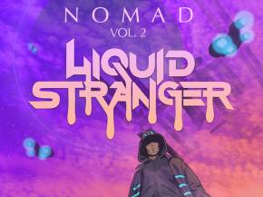 Liquid Stranger continues prolific streak with Nomad Vol 2 EP [Wakaan]