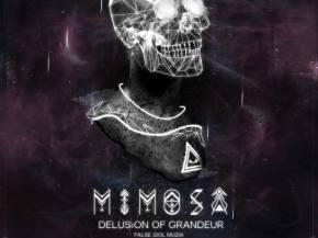 Mimosa returns to form with 'Delusion of Grandeur' [False Idol Muzik]