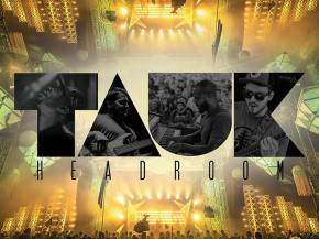 TAUK drops live selects album HEADROOM digitally on 1320 Records