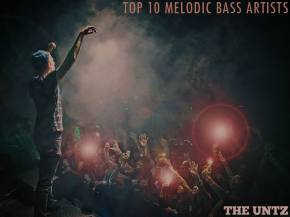 Top 10 Melodic Bass Artists