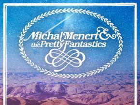 Michal Menert & The Pretty Fantastics drop 1 [NAME YOUR PRICE]