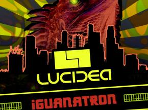 Lucidea debuts 'What We Do' from forthcoming Iguanatron EP [FREE DL]