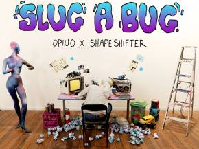 OPIUO collabs with Shapeshifter on 2-track Slug A Bug EP [FREE DL]