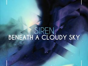 Siren releases glitchy 'Beneath A Cloudy Sky' as a FREE DOWNLOAD Preview