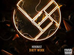 Herobust teases new Mad Decent EP with grimy single 'Dirty Work'