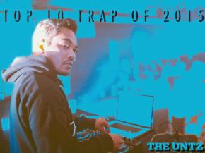 Top 10 Trap Songs of 2015 Preview