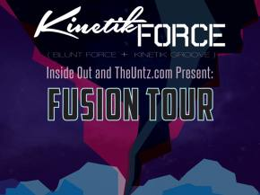 Kinetik Groove & Blunt Force join on Fusion Tour presented by The Untz Preview