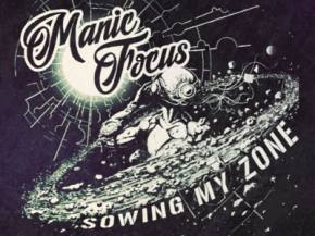 Manic Focus unveils 'Sowing My Zone,' nationwide spring 2016 dates