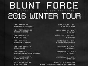 Blunt Force heads out on 2016 nationwide Winter Tour Preview