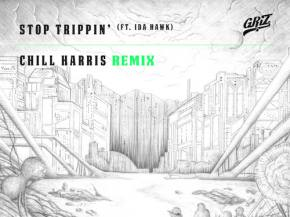 Chills Harris chills out the GRiZ hit 'Stop Trippin' with Ida Hawk Preview