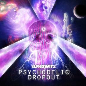 Elfkowitz: Psychodelic Dropout Review