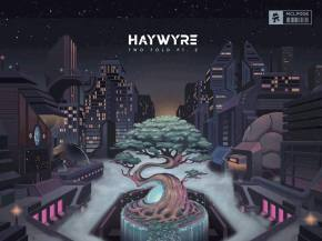 Haywyre unveils Two Fold Pt. 2 via Monstercat