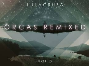Desert Dwellers rework Lulacruza 'Uno Resuena' for Orcas Remixed Vol 3 Preview