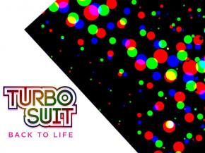 Turbo Suit sneaks out Back To Life EP, plays The Untz Festival in June
