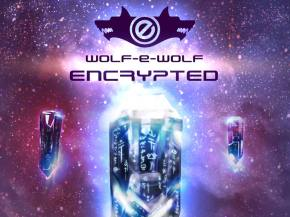 Wolf-E-Wolf makes a Weird Bass statement with Encrypted EP