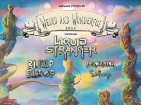 Weird Bass FTW! Liquid Stranger announces Weird & Wonderful Tour