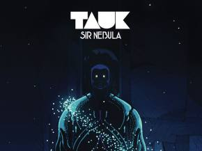 TAUK premieres 'Time's Up' from Sir Nebula Preview