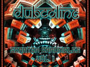 DubCOliNG premieres Scratch Chronicles Vol. 1