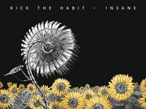 Kick The Habit premiere 'Insane' track from forthcoming album