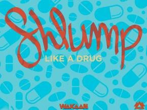 Shlump premieres title track from Like A Drug album