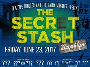 ThazDope Records brings The Secret Stash to Brooklyn
