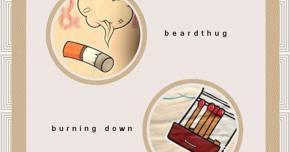 beardthug drops 'Burning Down' ahead of Smokey The Beard tour