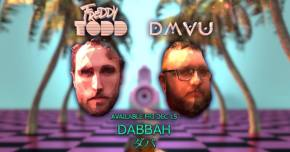 Freddy Todd & DMVU drop bass bomb 'DABBAH'