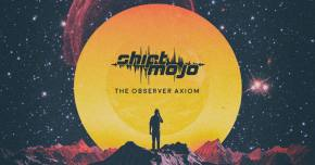 Shift Mojo releases The Observer Axiom on ThazDope Records