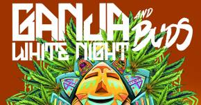 Ganja White Night & Buds returns for the High Holiday Preview