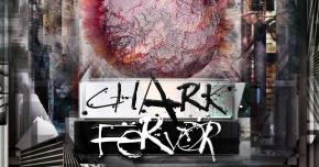 CHARK unleashes furious new title track 'Fervor'