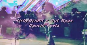 KirbyBright & Cut Rugs debut 'Dancin Feetz'