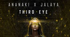 Ananaki x Jalaya pry open our 'Third Eye'