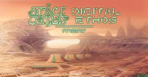 Space Jesus & DIGITAL ETHOS drop Mars EP Preview