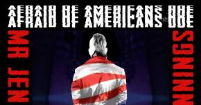 Mr Jennings is 'Afraid Of Americans Doe' Preview