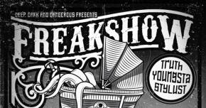 TRUTH, Stylust & Youngsta come together for 'Freak Show' Preview