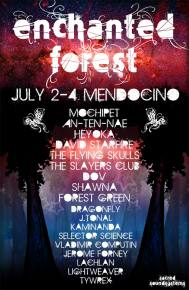 Enchanted Forest (Mendocino, CA) - July 4th Weekend