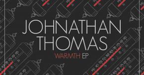 Johnathan Thomas debuts Danky remix of 'Warmth'