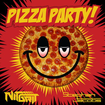 Stephan Jacobs & NiT GriT - Pizza Party (Free Release)