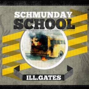 ill.Gates: Schmunday School EP Released