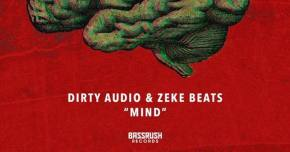 Dirty Audio & ZEKE BEATS come together for 'Mind'