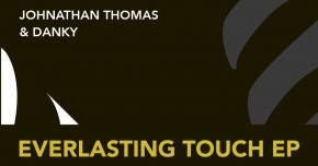 Johnathan Thomas & Danky debut 'Everlasting Touch'