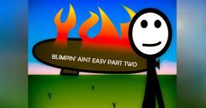 Zeplinn lauches his sequel to 'Blimpin' Ain't Easy'